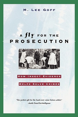 A Fly for the Prosecution By Goff, M. Lee