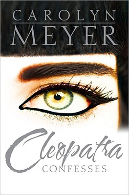 Cleopatra Confesses By Meyer, Carolyn