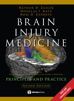 Brain Injury Medicine By Zasler, Nathan/ Katz, Douglas/ Zafonte, Ross